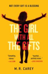 the girl with all the gifts| edgeofaword