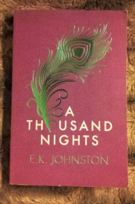 A Thousand Nights by E.K. Johnston | edgeofaword