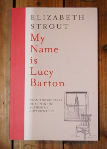 My Name is Lucy Barton av Elizabeth Strout | edgeofaword
