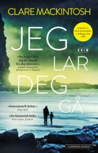 Jeg lar deg gå av Clare Mackintosh | edgeofaword