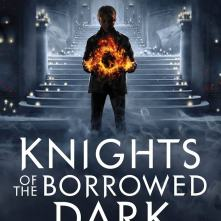 Knights of the Borrowed Dark | edgeofaword