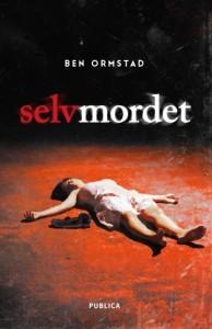 Selvmordet av Ben Ormstad | edgeofaword