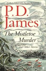 The Mistletoe Murder | P.D. James