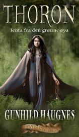 Thoron, jenta fra den grønne øya | edgeofaword