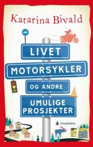 Livet, motorsykler og andre umulige prosjekter | edgeofaword